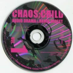CHAOS;CHILD AUDIO DRAMA & RADIO DIGEST VOL.1