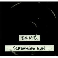 Screaming Gun - Black Rebel Motorcycle Club