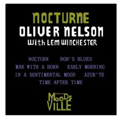 Nocturne (w. Lem Winchester) - Oliver Nelson