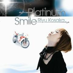 Platinum Smile - Kosaka Riyu