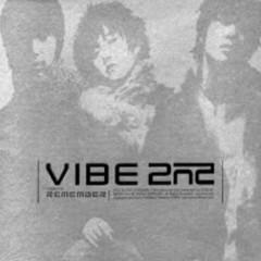 Remember - Vibe