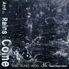 And... Rains Come (Single)