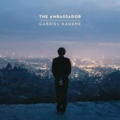 The Ambassador - Gabriel Kahane
