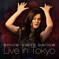 Live In Tokyo - Emilie-Claire Barlow