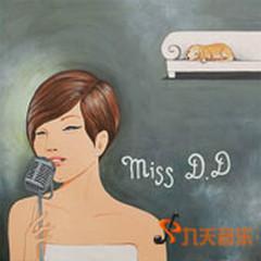 Miss D.D