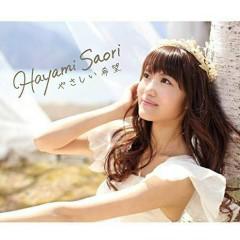 Yasashii Kibo - Saori Hayami