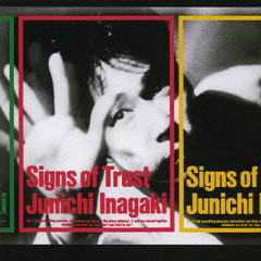 Signs of Trust - Junichi Inagaki