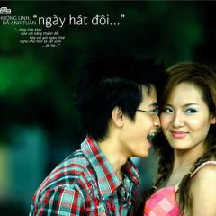 Ngày Hát Đôi - Hà Anh Tuấn,Phương Linh