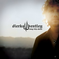 Long Trip Alone - Dierks Bentley