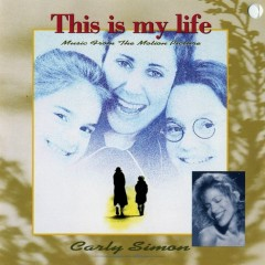This Is My Life OST  - Carly Simon