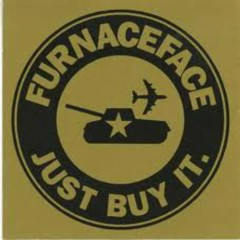 Just Buy It - Furnaceface