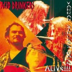Varran Strikes Back! Alive! - Acid Drinkers