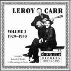 Complete Recorded Works (Volume 2) - Leroy Carr