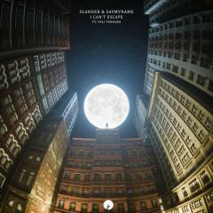 I Can't Escape (Single) - Slander, SAYMYNAME