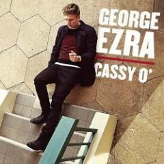 Cassy O' (CDEP) - George Ezra