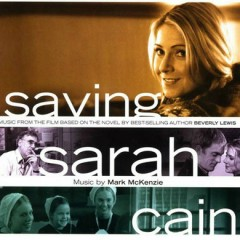 Saving Sarah Cain OST - Mark McKenzie,Various Artists