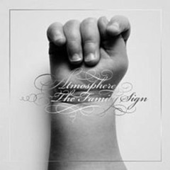The Family Sign  - Atmosphere (Band)
