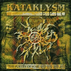 Epic (The Poetry Of War) - Kataklysm