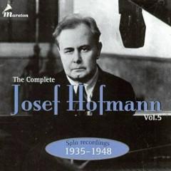 The Complete Josef Hofmann - Vol.5 (CD1) - Josef Hofmann