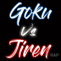 Goku Vs Jiren Rap (Single)