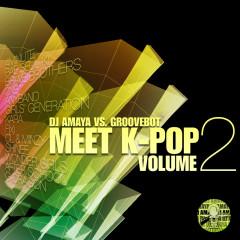 DJ AMAYA VS. GROOVEBOT Meet  K-POP VOLUME II  (mixed)