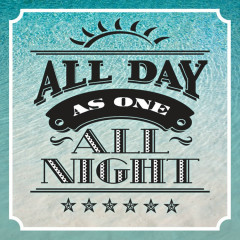 All Day All Night - As One