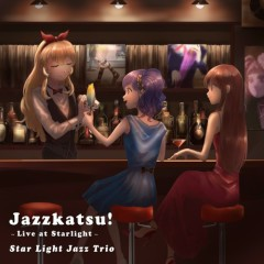 Jazzkatsu! -Live at Starlight Again- - Star Light Jazz Trio