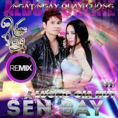 Nhạc Vàng Remix Sến Bay