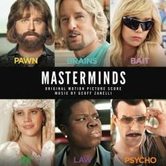 Masterminds OST - Geoff Zanelli