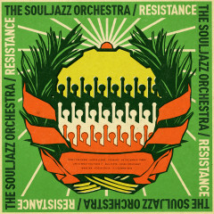 Resistance - The Souljazz Orchestra