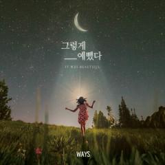 It Was So Beautiful (Single) - Ways