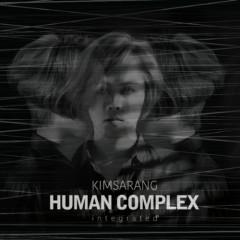 `HUMAN COMPLEX` Integrated