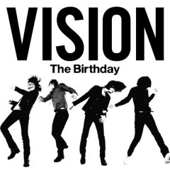 Vision - The Birthday