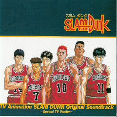 TV Animation SLAM DUNK Original Soundtrack ~Special TV Version~ - Slam Dunk