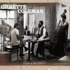 Live in Paris 1971 (1971-2007) - Ornette Coleman
