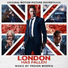 London Has Fallen OST - Trevor Morris