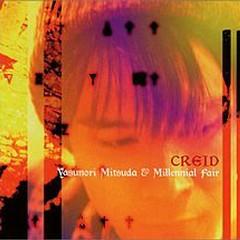 CREID - Yasunori Mitsuda & Millennial Fair