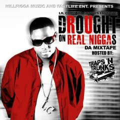 Drought On Real Niggas (CD2)