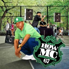 How To Be An MC 67 (CD2)