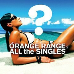 ALL THE SINGLES CD1 - Orange Range