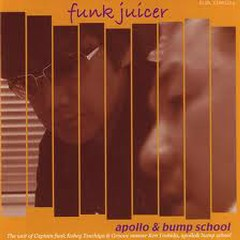 Funk Juicer - Apollo & Bump School