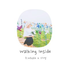 Walking Inside (Single)