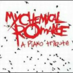 A Piano Tribute - My Chemical Romance