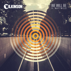 We Will Be (Single) - Wilkinson