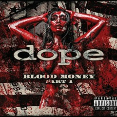 Blood Money Part 1 - Dope