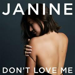 Don't Love Me (Single) - Janine