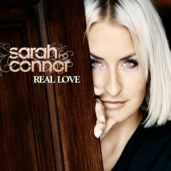 Real Love - Sarah Connor