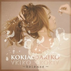 AKIKO∞KOKIA ~balance~   - Kokia