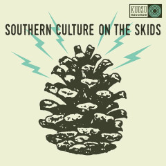 The Electric Pinecones - Southern Culture On The Skids