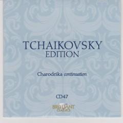 Tchaikovsky Edition CD 47
